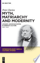 Myth, Matriarchy and Modernity