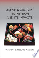 Japan s Dietary Transition and Its Impacts