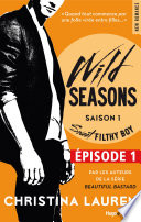 Wild Seasons Saison 1 Sweet Filthy Boy Episode 1 Extrait Offert
