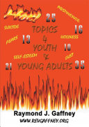 Hot Topics for Youth and Young Adults