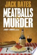 Meatballs   Murder