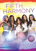 Fifth Harmony The Dream Begins