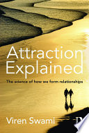 Attraction Explained