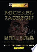 Michael Jackson     La vita di Michael