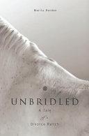 Unbridled book