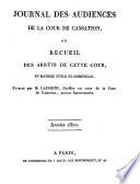 Journal des audiences de la Cour de cassation; ou Recueil des arrêts de cette Cour, 1816-1821