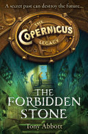 The Forbidden Stone  The Copernicus Legacy  Book 1
