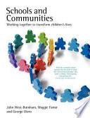 Schools and Communities