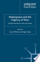 Shakespeare and the Urgency of Now