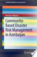 Community Based Disaster Risk Management in Azerbaijan