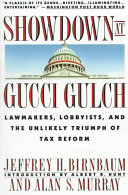 Showdown At Gucci Gulch : and describes the political forces that...