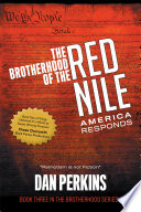 The Brotherhood of the Red Nile  America Responds