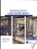 Environmental Technology Verification Report For The Plasma Enhanced Melter