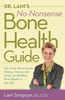 Dr Lani S No Nonsense Bone Health Guide