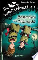Die Vampirschwestern 8   Bissgeschick um Mitternacht