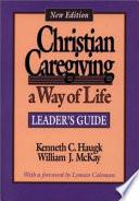 Christian Caregiving  a Way of Life