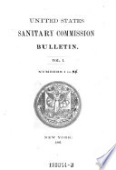 Bulletin (of The) United States Sanitary Commission : ...