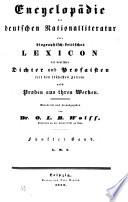 Encyclopädie der deutschen Nationalliteratur oder biographisch-kritisches Lexicon der deutschen Dichter und Prosaisten seit den frühesten Zeiten