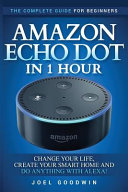 Amazon Echo Dot in 1 Hour