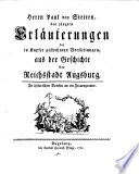 Erläuterungen der in Kupfer gestochenen Vorstellungen, aus der Geschichte der Reichstadt Augsburg, in hist. Briefen an ein Frauenzimmer