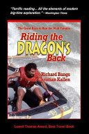 Riding the Dragon's Back Expeditions To Be The First