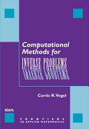 Computational Methods for Inverse Problems