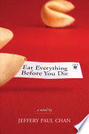 Eat Everything Before You Die