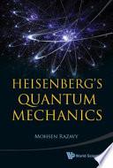 Heisenberg s Quantum Mechanics