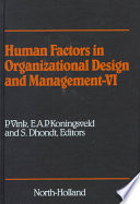 Human Factors in Organizational Design and Management-VI