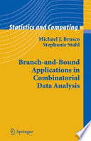 Branch And Bound Applications In Combinatorial Data Analysis book