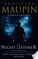 The Night Listener : have brought him into the homes of millions....