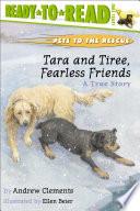 Tara and Tiree  Fearless Friends