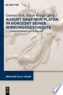 August Graf von Platen im Horizont seiner Wirkungsgeschichte