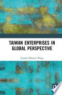 Taiwan s Enterprises in Global Perspective