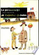 Le personnage dans l'œuvre de Raymond Queneau