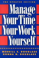 Manage Your Time  Your Work  Yourself