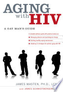 Aging with HIV  A Gay Mans Guide