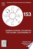Carbon Dioxide Utilization For Global Sustainability book