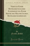 Versuch Einer Bev  lkerungslehre Ausgehend von Einer Kritik des Malthus schen Bev  lkerungsprincips  Classic Reprint