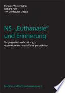 """NS-""""Euthanasie"""" und Erinnerung"""