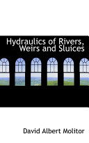 Hydraulics of Rivers  Weirs and Sluices