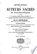 Histoire générale des auteurs sacrès et ecclésiastiques