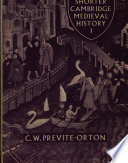 Cambridge Medieval History Shorter Volume 1 The Later Roman Empire To The Twelfth Century