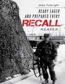 Ready Eager and Prepared Every Recall: R.E.A.P.E.R.