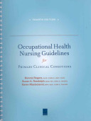 Occupational Health Nursing Guidelines for Primary Clinical Conditions