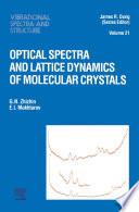 Optical Spectra And Lattice Dynamics Of Molecular Crystals book
