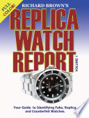 Richard Brown S Replica Watch Report