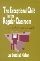The exceptional child in the regular classroom