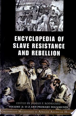 Encyclopedia of Slave Resistance and Rebellion - ISBN:9780313332739
