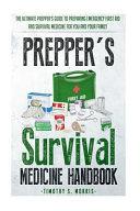 Prepper s Survival Medicine Handbook